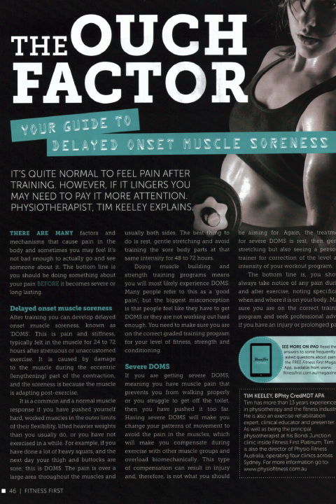 The Ouch Factor - Your Guide to Delayed Onset Muscle Soreness The Ouch Factor - Your Guide to Delayed Onset Muscle Soreness